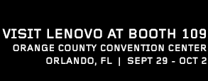 Visit Lenovo at Booth 109